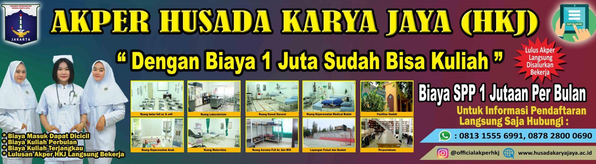 "Akademi Keperawatan Husada Karya Jaya (HKJ) "" Create Professional Nurses"""